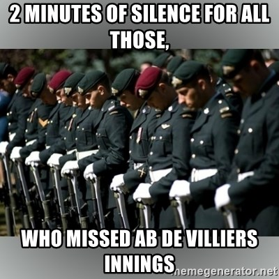 Moment Of Silence - 2 MINUTES OF SILENCE FOR ALL THOSE, WHO MISSED AB DE VILLIERS INNINGS