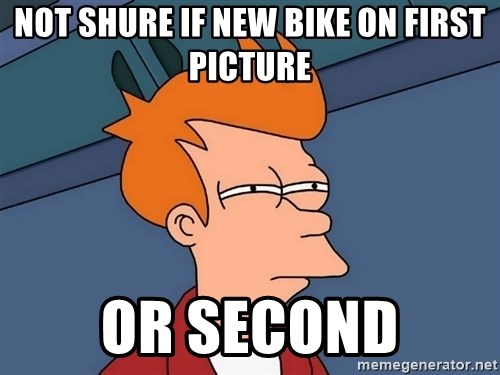 Futurama Fry - Not shure if new bike on first picture or second