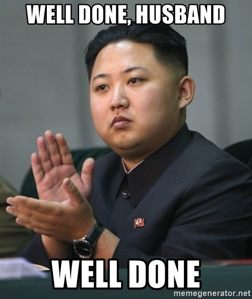 Kim Jong Un clapping - Well done, husband Well done