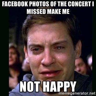 crying peter parker - facebook Photos of the concert I missed make me not happy