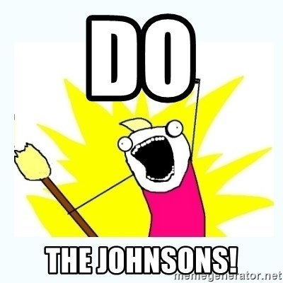 All the things - do the johnsons!
