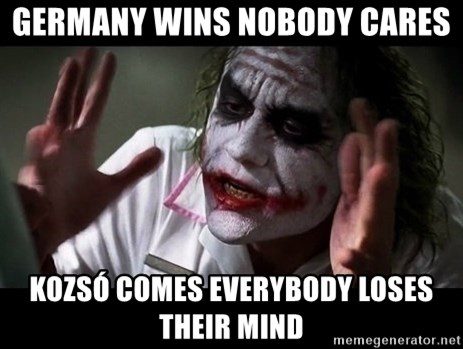 joker mind loss - germany wins nobody cares kozsó comes everybody loses their mind