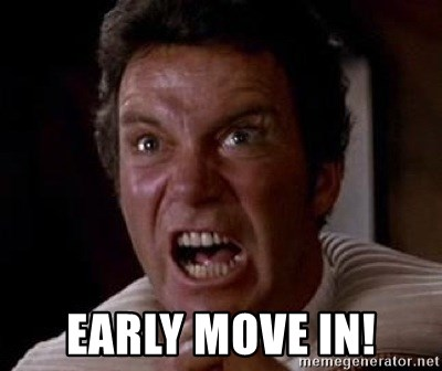 Khan -  Early Move in!
