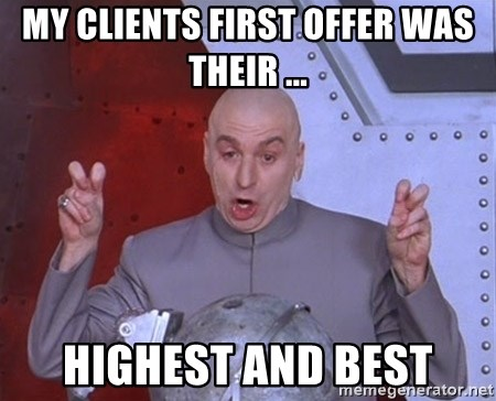 Dr. Evil Air Quotes - MY CLIENTS FIRST OFFER WAS THEIR ... HIGHEST AND BEST