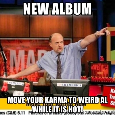Karma Cramer - New album Move your karma to weird al while it is hot!