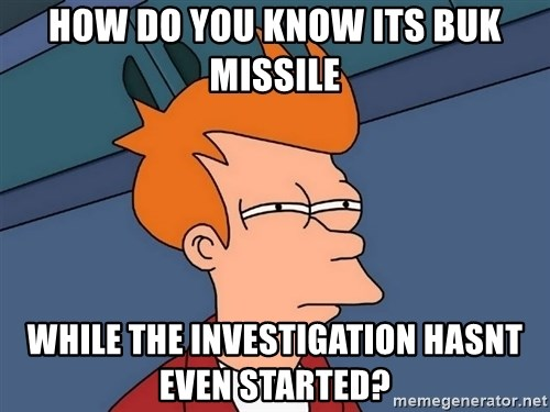 Futurama Fry - How do you know its Buk missile while the investigation hasnt even started?