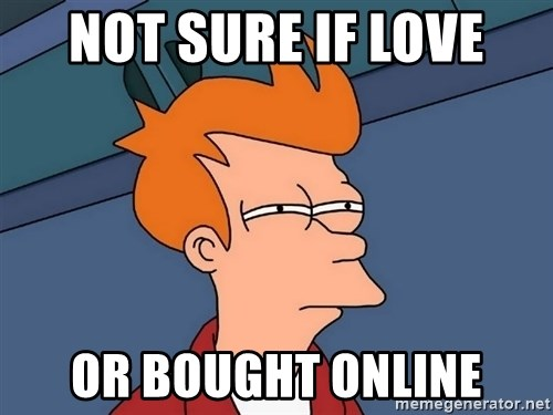 Futurama Fry - Not sure IF love or bought online