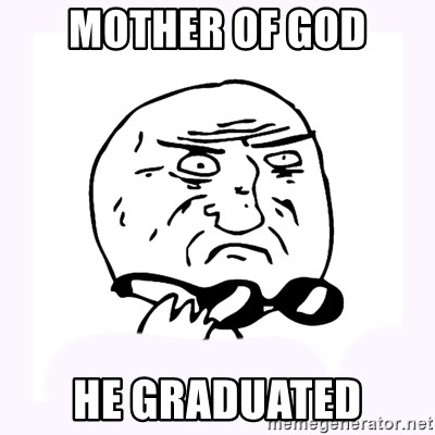 mother-of-god 2 - Mother of god he graduated