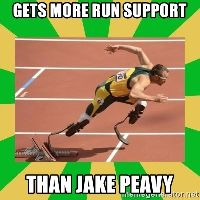 OSCAR PISTORIUS - Gets more run support  Than Jake Peavy