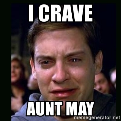crying peter parker - I crave Aunt May