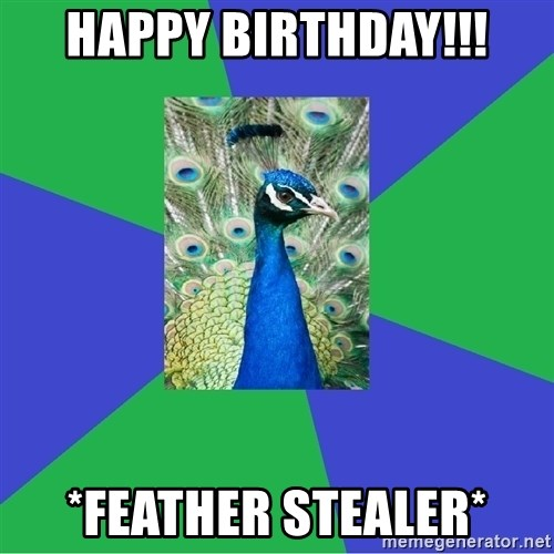 Performing Arts Peacock - Happy Birthday!!! *feather stealer*