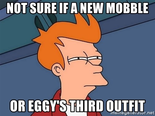 Futurama Fry - not sure if a new mobble or eggy's third outfit