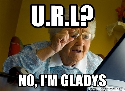 Internet Grandma Surprise - U.R.L? No, I'm gladys