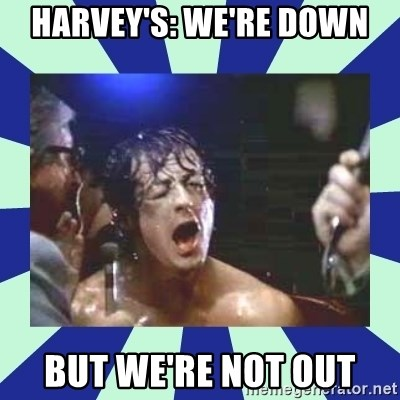 Rocky Balboa - Harvey's: We're down but we're not out