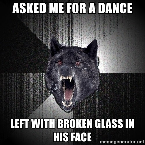 Insanity Wolf - ASKED ME FOR A DANCE LEFT WITH BROKEN GLASS IN HIS FACE