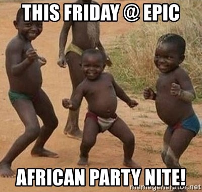 Dancing African Kid - THIS FRIDAY @ EPIC AFRICAN PARTY NITE!
