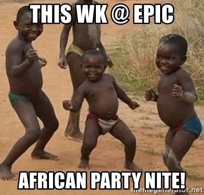 Dancing African Kid - THIS WK @ EPIC AFRICAN PARTY NITE!