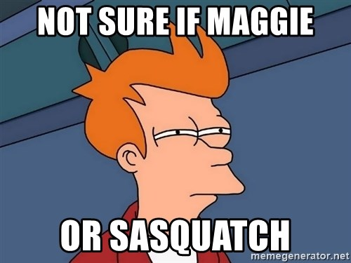 Futurama Fry - Not sure if maggie or sasquatch