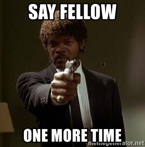 Jules Pulp Fiction - Say fellow one more time