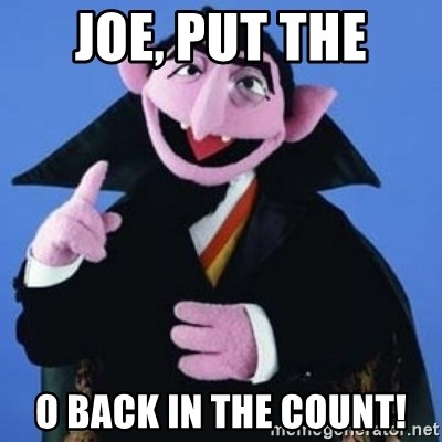 The Count - Joe, put the o back in The Count!