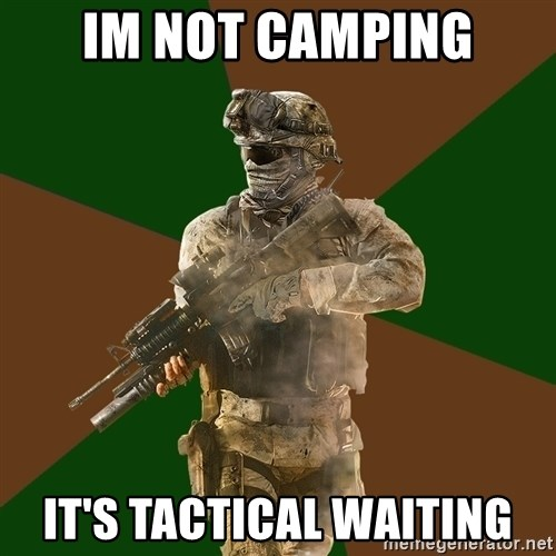 Call Of Duty Addict - im not camping it's tactical waiting