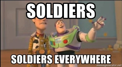 X, X Everywhere  - soldiers soldiers everywhere