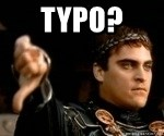 Commodus Thumbs Down - typo?