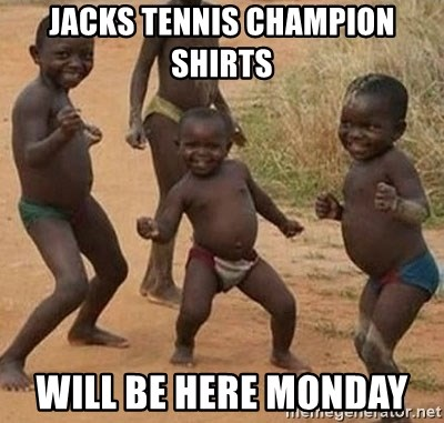 Dancing African Kid - Jacks tennis champion shirts Will be here Monday