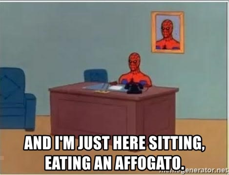 Spiderman Desk -  And I'm just here sitting, eating an Affogato.
