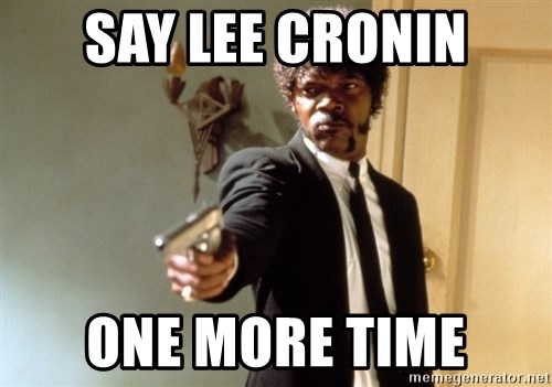 Samuel L Jackson - SAY LEE CRONIN ONE MORE TIME