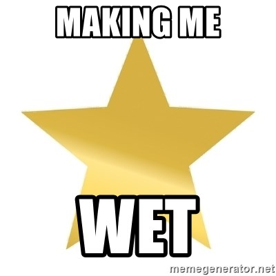 Gold Star Jimmy - Making me Wet