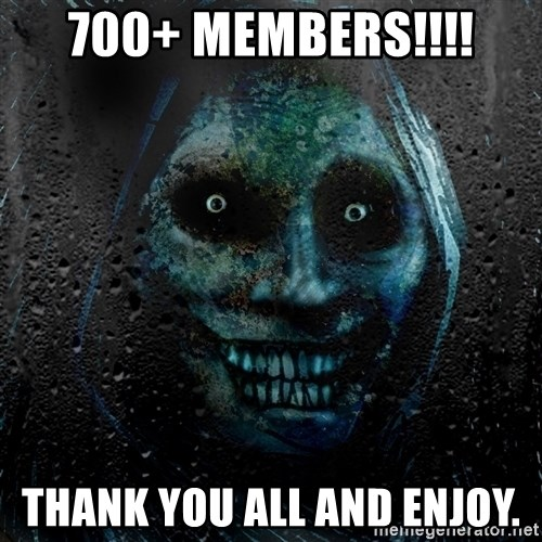 Real Scary Guy - 700+ MEMBERS!!!! THANK YOU ALL AND ENJOY.