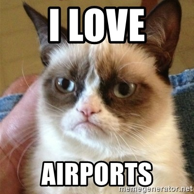 Grumpy Cat  - I love Airports