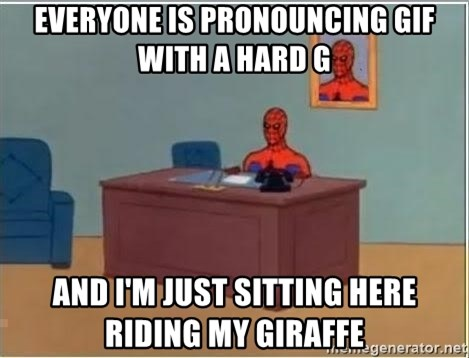 Spiderman Desk - Everyone is pronouncing gif with a hard g and I'm just sitting here riding my giraffe