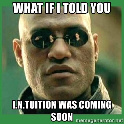 Matrix Morpheus - What if I told you I.N.tuition was coming soon