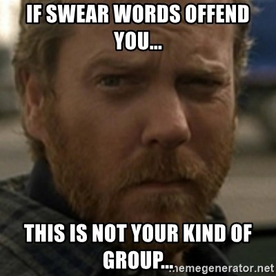 Jack Bauer - If swear words offend you... This is not your kind of group...