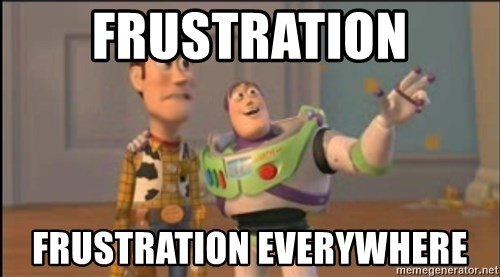 X, X Everywhere  - Frustration Frustration Everywhere