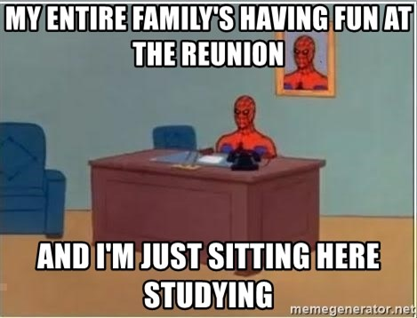 Spiderman Desk - My entire family's having fun at the reunion And I'm just sitting here studying
