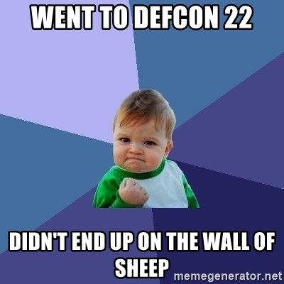 Success Kid - went to DefCon 22 didn't end up on the wall of sheep