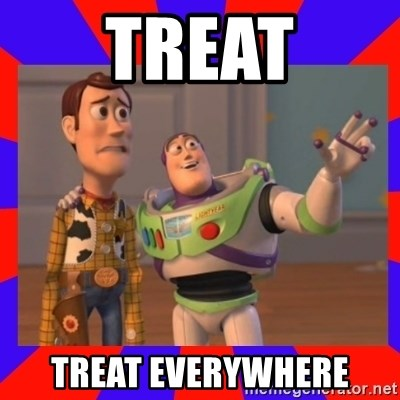 Everywhere - TREAT TREAT EVERYWHERE