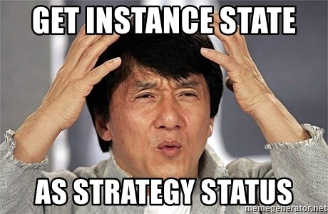 Jackie Chan - get instance state  as strategy status