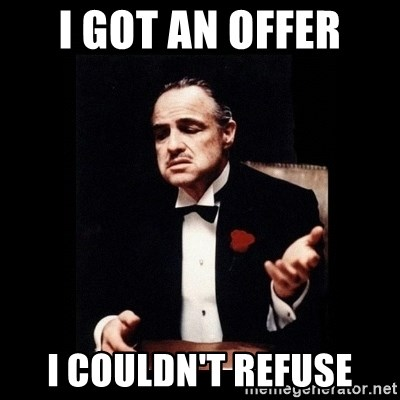 The Godfather - I got an offer i couldn't refuse