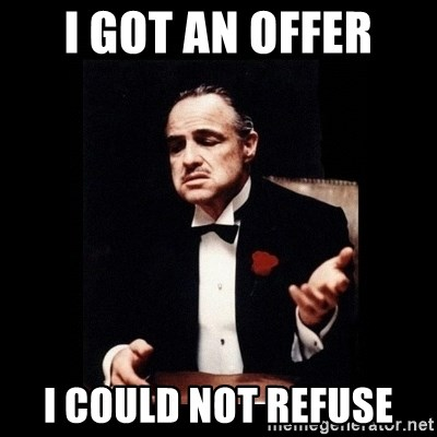 The Godfather - I got an offer I could not refuse