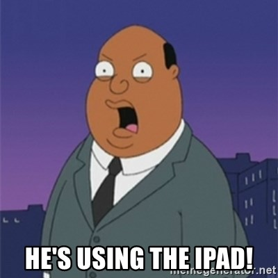 ollie williams -  He's using the iPad!