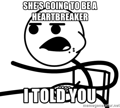 Cereal Guy - She's going to be a heartbreaker I told you