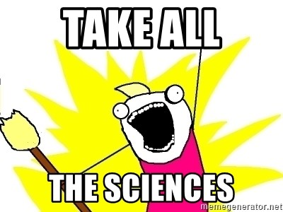 X ALL THE THINGS - TAKE ALL THE SCIENCES