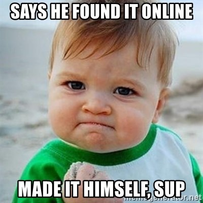 Victory Baby - Says he found it online Made it himself, sup