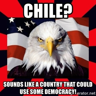 Bald Eagle - Chile? Sounds like a country that could use some Democracy!