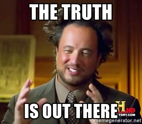 Ancient Aliens - The Truth is out there