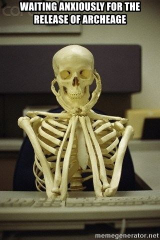 Skeleton waiting - Waiting anxiously for the release of Archeage